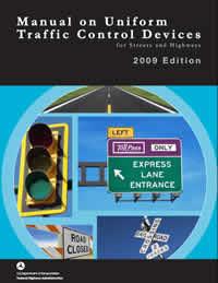 MUTCD - Manual on Uniform Traffic Control Devices